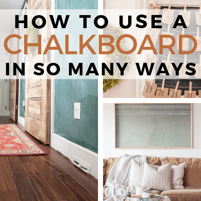 How to Use a Chalkboard In So Many Different Ways