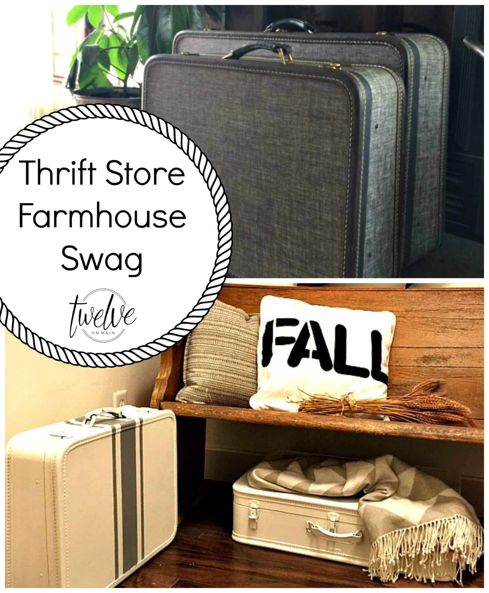 Thrift Store Farmhouse Swag Part 2
