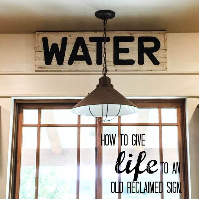 How to Give Life to an Old Reclaimed Sign