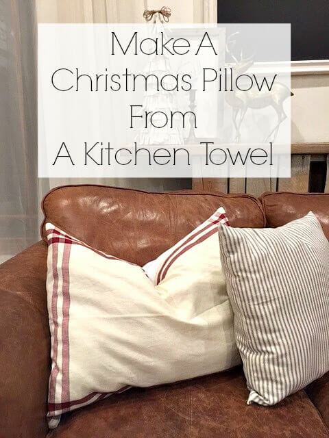Christmas Pillow From A Kitchen Towel