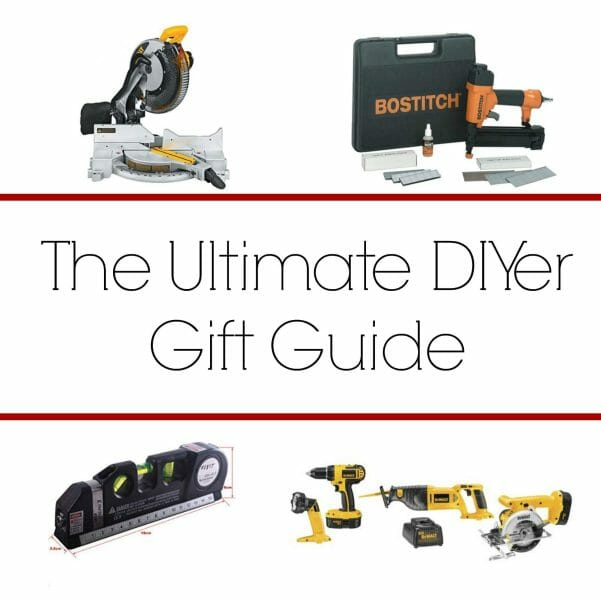 The Ultimate DIYer Gift Guide