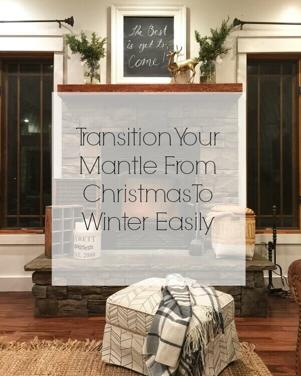 Transition Your Mantle From Christmas To Winter Easily