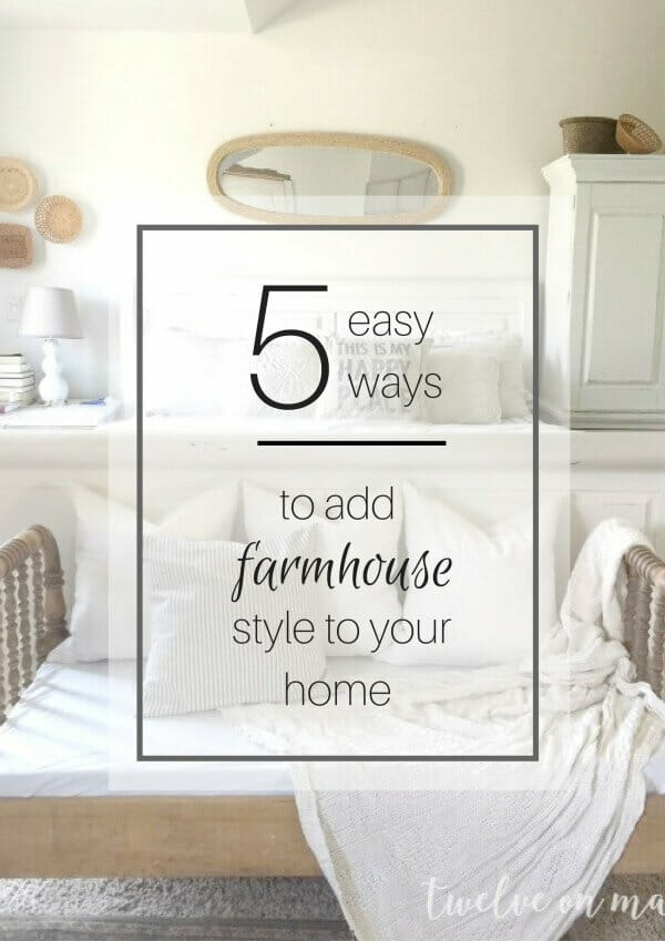 5 Easy Ways to Add Farmhouse Style