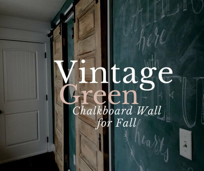 Vintage Green Chalkboard Wall for Fall