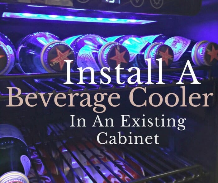 Install a Beverage Cooler In An Existing Cabinet | Giveaway!