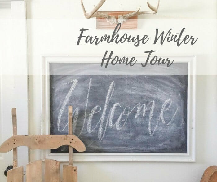 Farmhouse Winter Decor | Winter Home Tour