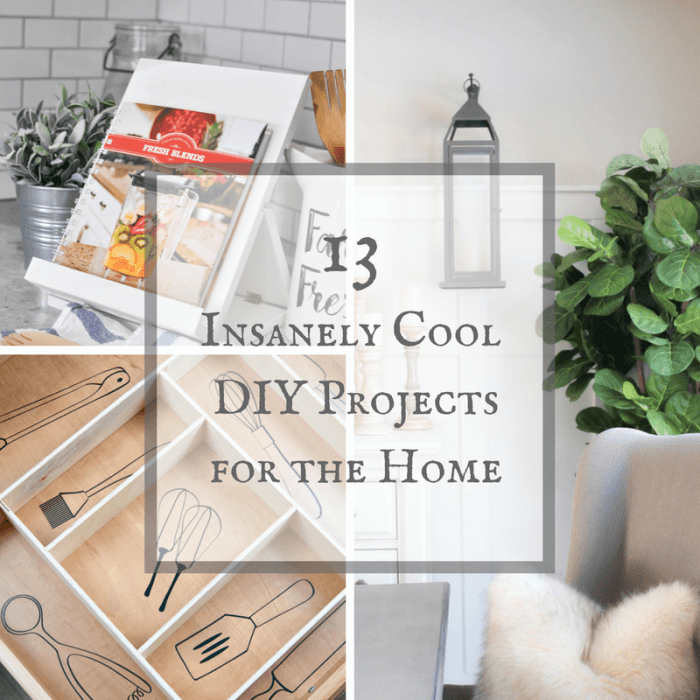 13 Insanely cool DIY projects for the home. Check them out!