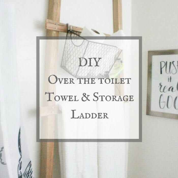 Make this over the toilet towel ladder for 10 dollars!