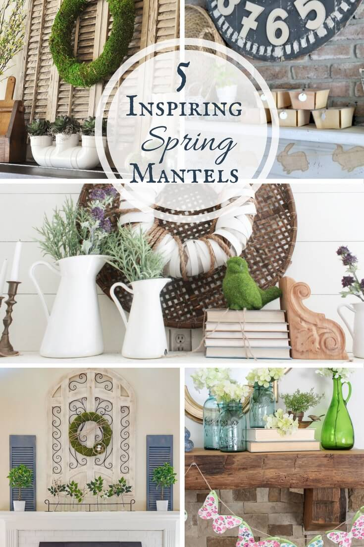 5 Inspiring Spring Mantels | Merry Monday Link Party