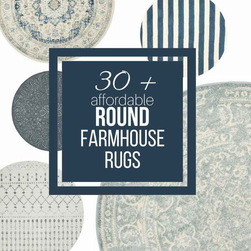 Over 30 Affordable Farmhouse Style Round Rugs