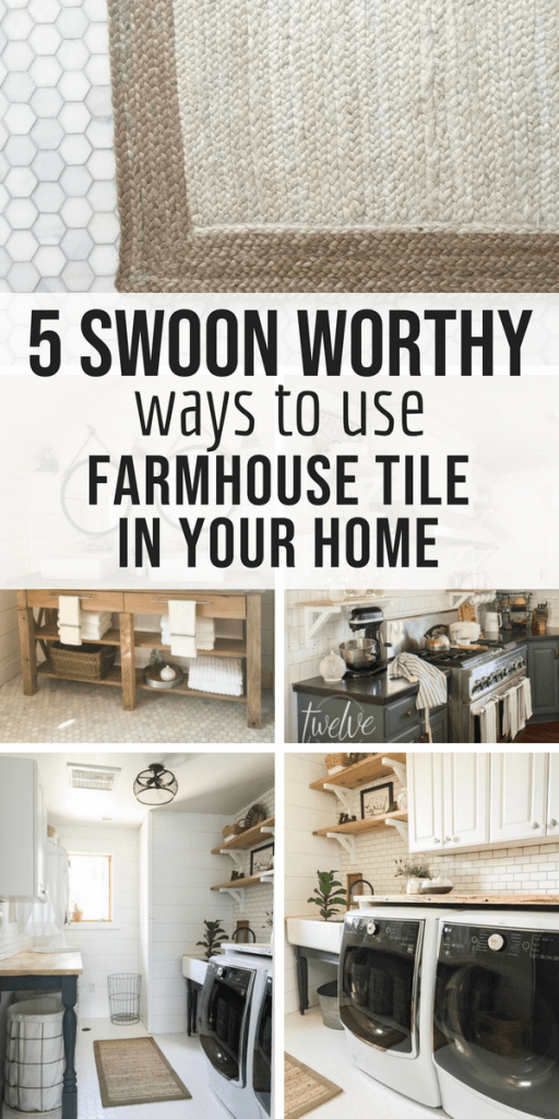 5 swoon worthy ways to use farmhouse tiles in your home! Check out these amazing rooms!