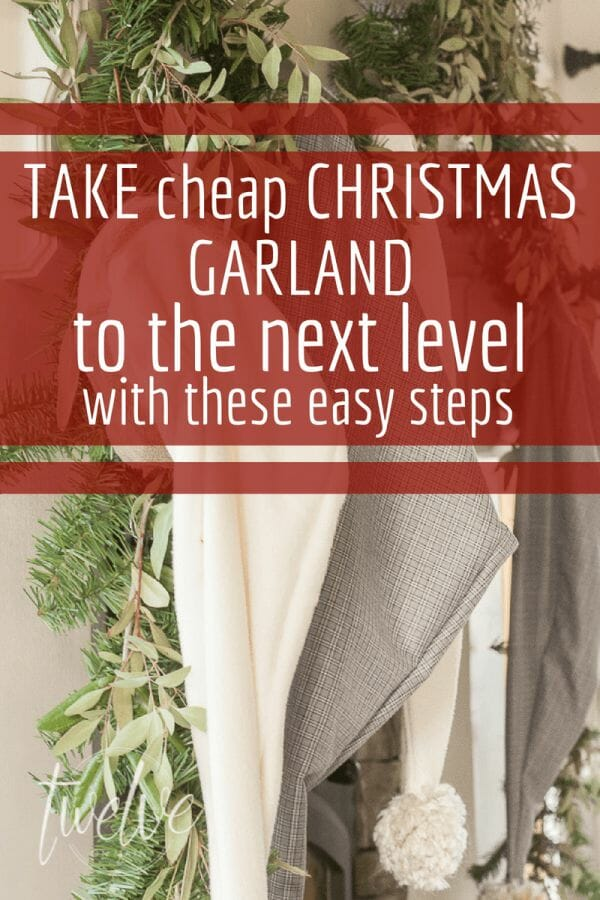 Take cheap, plain Christmas garland to the next level with these super easy steps! You will be so glad you saw this! #TwelveOnMain #christmas #christmasdecor #simplecrafts #christmascrafts