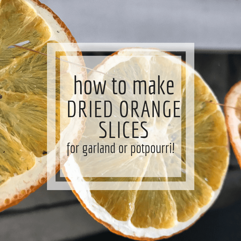 How to Make Dried Orange Slice Garland for Christmas!