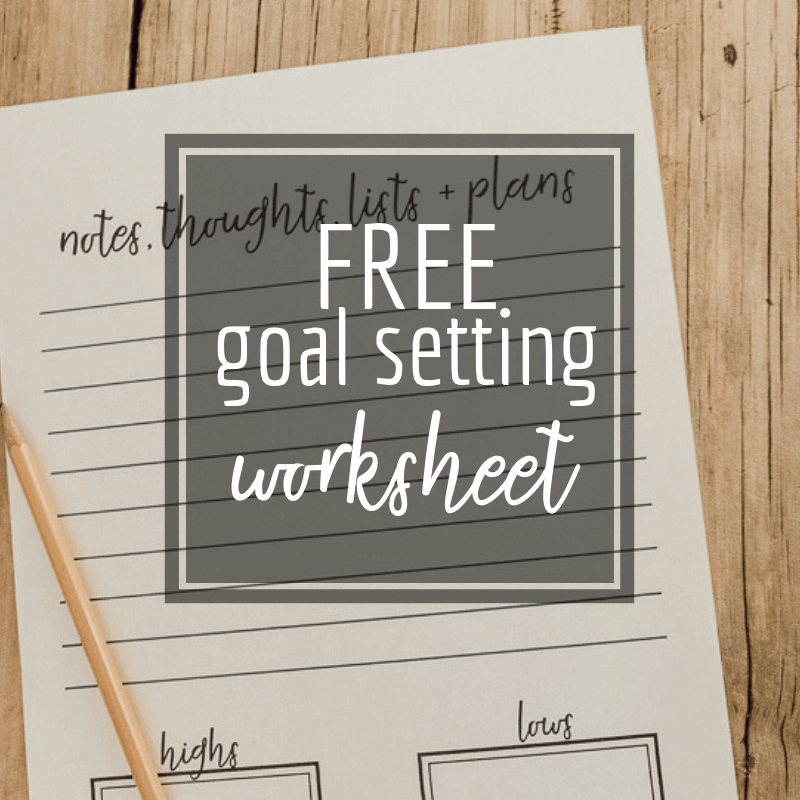 Get Organized Now with a FREE Goal Setting Worksheet