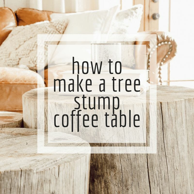 How to make a tree stump coffee table!