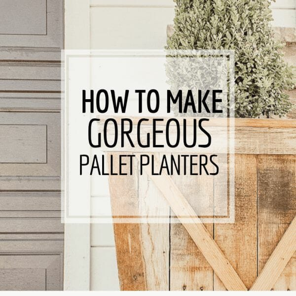 How to make these gorgeous pallet planter boxes