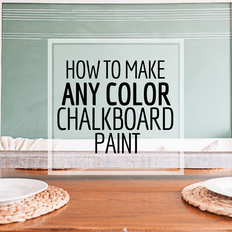 Make Chalkboard Paint In Any Color You Want!