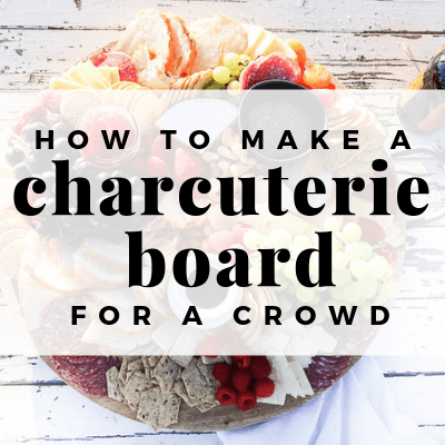 Summertime Charcuterie Board Ideas for A Crowd