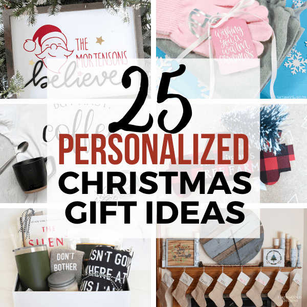 25 wonderful personalized Christmas gift ideas you can make using a Cricut Maker or Cricut Explore Air 2. These are great ways to give a gift to those you love that means something and its something you have put your heart into.