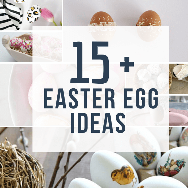 15  Creative Easter Egg Ideas for Your Family