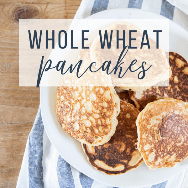 Super Easy Light and Fluffy Blender Whole Wheat Pancakes