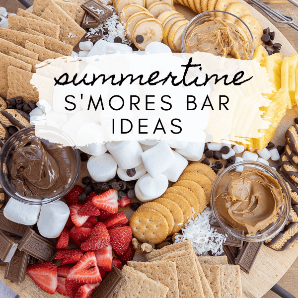 S'Mores Bar Ideas Perfect for Summer