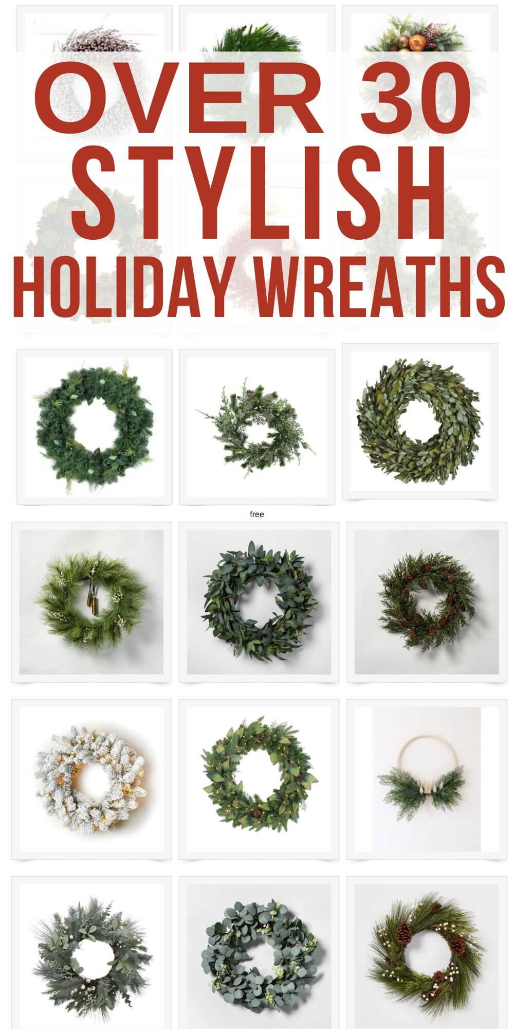 Over 30 Beautiful Holiday Wreaths